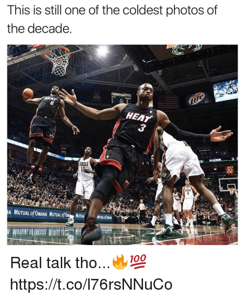 Heat, Photos, and One: This is still one of the coldest photos of  the decade  HEAT  SUCKS Real talk tho...🔥💯 https://t.co/l76rsNNuCo