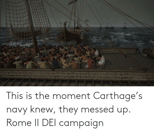 carthage: This is the moment Carthage's navy knew, they messed up. Rome II DEI campaign