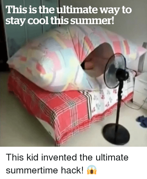Summer, Cool, and Hack: This is the ultimate way to  stay cool this summer! This kid invented the ultimate summertime hack! 😱