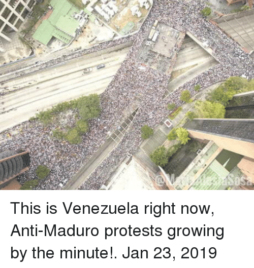 Venezuela: This is Venezuela right now, Anti-Maduro protests growing by the minute!. Jan 23, 2019