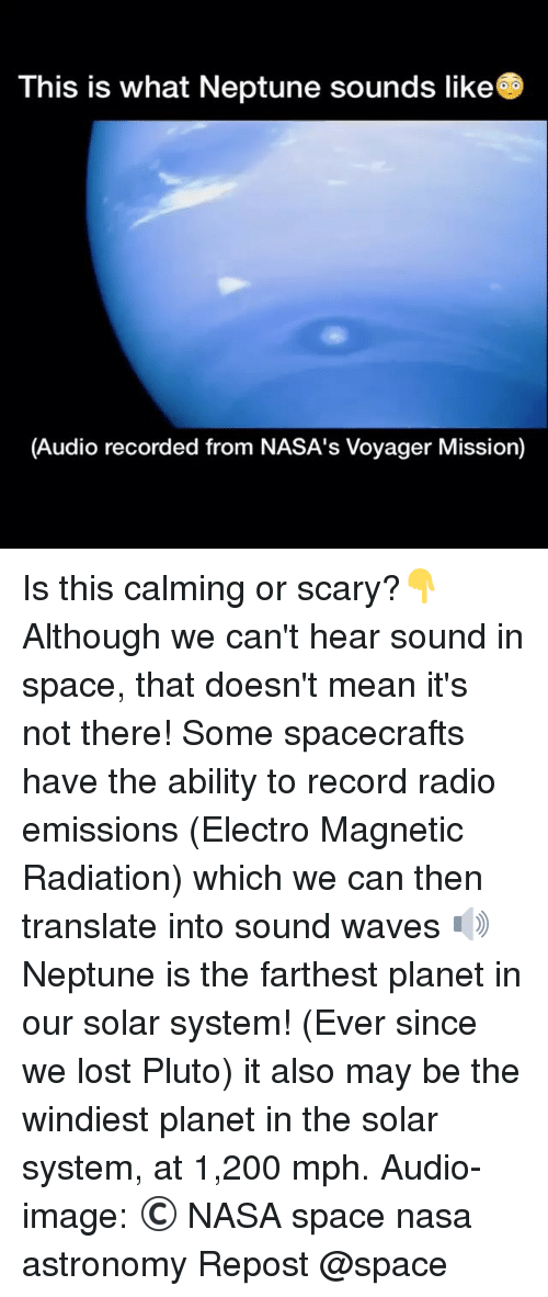 This Is What Neptune Sounds Like Audio Recorded From NASA ...