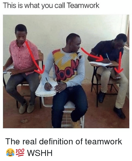 Memes, Wshh, and Definition: This is what you call Teamwork The real definition of teamwork 😂💯 WSHH