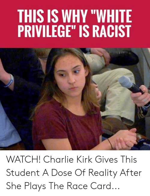 """kirk: THIS IS WHY """"WHITE  PRIVILEGE"""" IS RACIST WATCH! Charlie Kirk Gives This Student A Dose Of Reality After She Plays The Race Card..."""