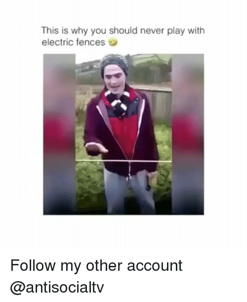 Fences: This is why you should never play with  electric fences Follow my other account @antisocialtv