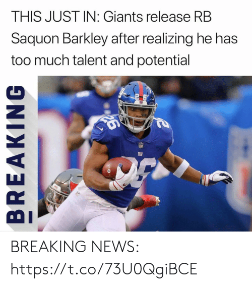 This Just In: THIS JUST IN: Giants release RB  Saquon Barkley after realizing he has  too much talent and potential BREAKING NEWS: https://t.co/73U0QgiBCE