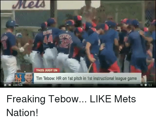 Tebowing: THIS JUST IN  Na Tim Tebow: HR on 1st pitch in 1st instructional league game  EJ Freaking Tebow... LIKE Mets Nation!