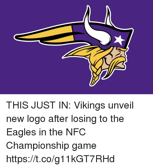 Philadelphia Eagles, Football, and NFC Championship Game: THIS JUST IN: Vikings unveil new logo after losing to the Eagles in the NFC Championship game https://t.co/g11kGT7RHd