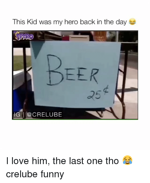 Funny, Love, and Memes: This Kid was my hero back in the day  EER  25  ! @CRELUBE  ー I love him, the last one tho 😂 crelube funny