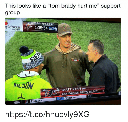 "Countdown, Memphis Grizzlies, and Memes: This looks like a ""tom brady hurt me"" support  group  COUNTDOWN TO KICKOFF  plebees  1:35:54  GRILL BaR  MATT RYAN OB  LAST 3 GAMES: 261 PASS YPG,6TD,2INT  Grizzlies 8 ET  Grizzlies  NBA  Blazers https://t.co/hnucvly9XG"