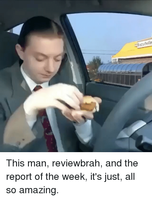 this man reviewbrah and the report of the week its 25839704 🅱 25 best memes about the report of the week the report of the