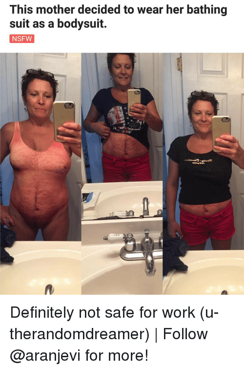 bathing suit: This mother decided to wear her bathing  suit as a bodysuit.  NSFW Definitely not safe for work (u-therandomdreamer) | Follow @aranjevi for more!