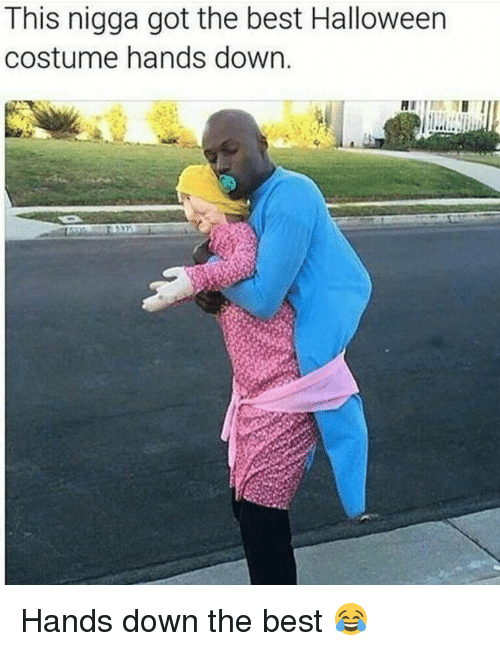 Funny, Halloween, and Best: This nigga got the best Halloween  costume hands down. Hands down the best 😂