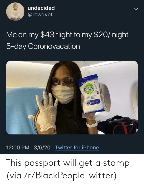 stamp: This passport will get a stamp (via /r/BlackPeopleTwitter)