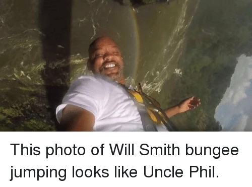 Uncle Phil: This photo of Will Smith bungee jumping looks like Uncle Phil.