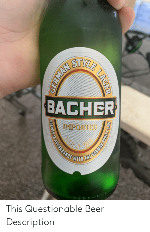 Questionable: This Questionable Beer Description