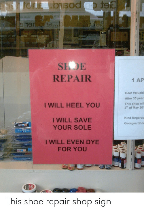 shoe: This shoe repair shop sign