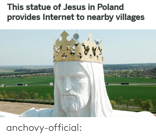 Statue: This statue of Jesus in Poland  provides Internet to nearby villages anchovy-official: