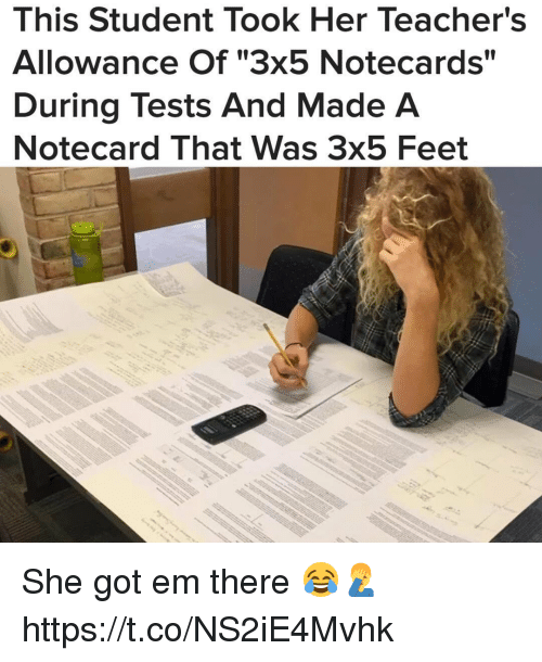 "Memes, 🤖, and Feet: This Student Took Her Teacher's  Allowance Of ""3x5 Notecards""  During Tests And Made A  Notecard That Was 3x5 Feet She got em there 😂🤦‍♂️ https://t.co/NS2iE4Mvhk"