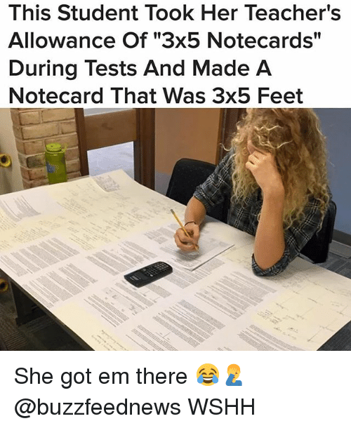 Memes, Wshh, and 🤖: This Student Took Her Teacher's  l1  During Tests And Made A  Notecard That Was 3x5 Feet She got em there 😂🤦‍♂️ @buzzfeednews WSHH