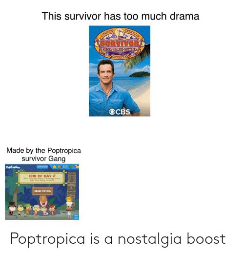 poptropica: This survivor has too much drama  Oooaద  అe  SURVIVOR  HEROES HEALERS HUSTLERS  OCBS  Made by the Poptropica  survivor Gang  Poptropica  LEAVE THE SHOW  END OF DAY 2  Chef Jeff won today's challenge and is  safe from being voted off.  BEGIN VOTING  Save  Quit Poptropica is a nostalgia boost