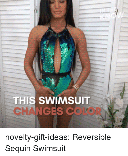 Tumblr, Blog, and Com: THIS SWIMSUIT  CHANGES COLOR novelty-gift-ideas:  Reversible Sequin Swimsuit