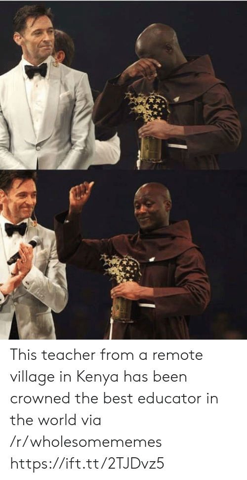 Educator: This teacher from a remote village in Kenya has been crowned the best educator in the world via /r/wholesomememes https://ift.tt/2TJDvz5