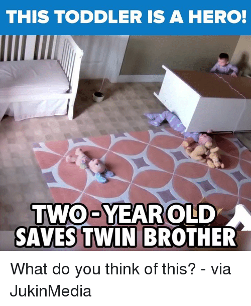 Dank, Twins, and 🤖: THIS TODDLER IS A HERO!  TWO YEAR OLD  A  SAVES TWIN BROTHER What do you think of this? - via JukinMedia