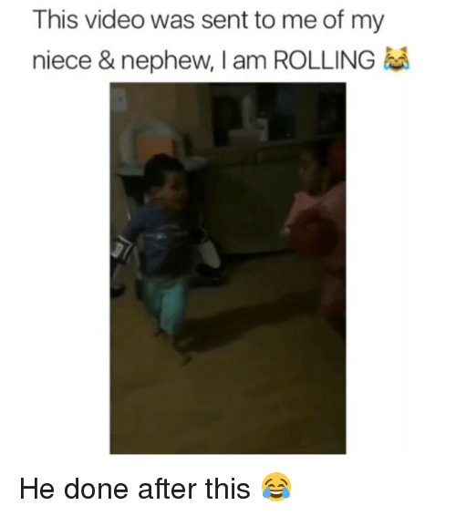 Funny, Video, and This: This video was sent to me of my  niece & nephew, I am ROLLING He done after this 😂