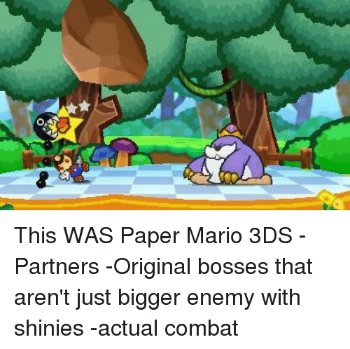 This Was Paper Mario 3ds Partners Original Bosses That