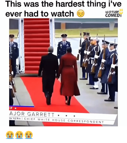 Memes, White House, and Chiefs: This was the hardest thing i've  ever had to watch  IG TURF  COMEDI  AJOR GARRETT  3S NEWS I CHIEF WHITE HOUSE CORRESPONDENT 😭😭😭