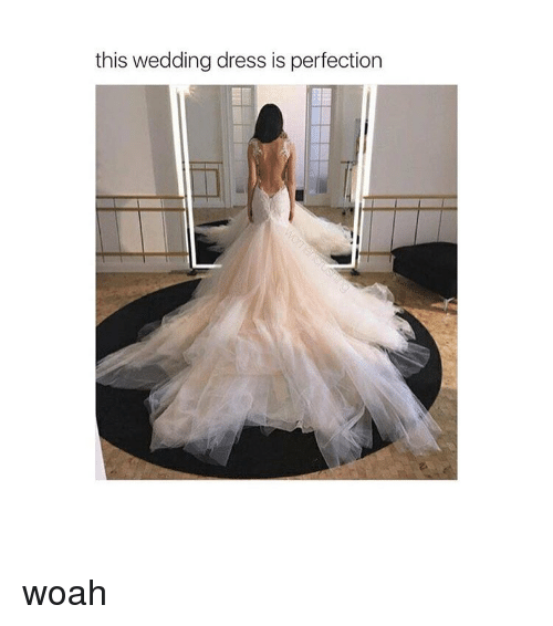 Dress Dresses And Girl Memes This Wedding Is Perfection Woah