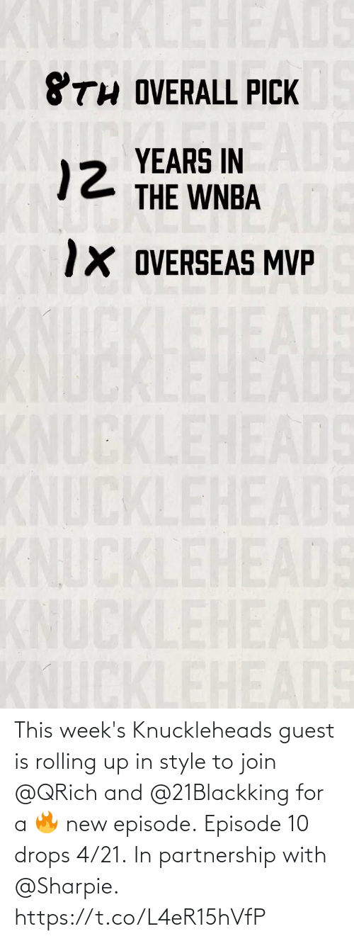 Guest: This week's Knuckleheads guest is rolling up in style to join @QRich and @21Blackking for a 🔥 new episode.  Episode 10 drops 4/21.  In partnership with @Sharpie. https://t.co/L4eR15hVfP