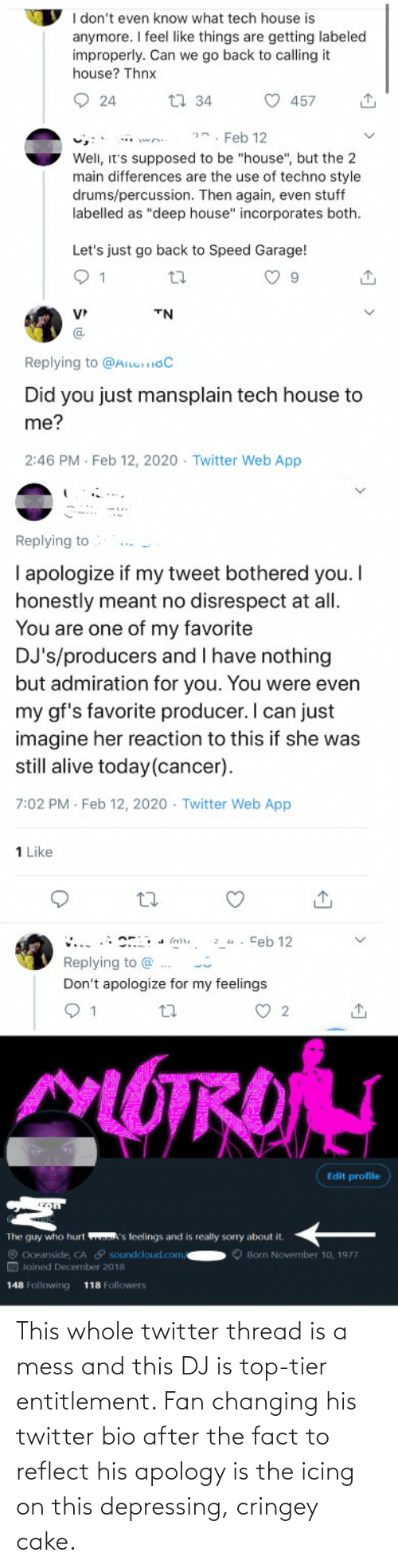 Twitter, Cake, and Apology: This whole twitter thread is a mess and this DJ is top-tier entitlement. Fan changing his twitter bio after the fact to reflect his apology is the icing on this depressing, cringey cake.