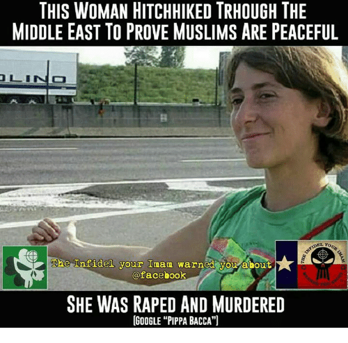 Funny Middle Eastern Meme : This woman hitchhiked trhough the middle east to prove