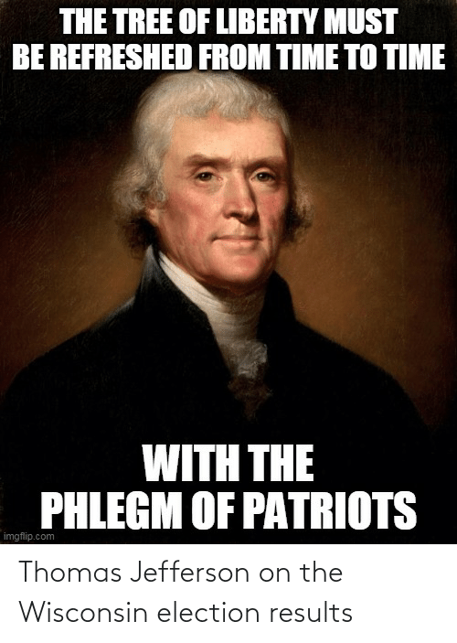 election: Thomas Jefferson on the Wisconsin election results