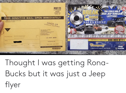 it-was-just: Thought I was getting Rona-Bucks but it was just a Jeep flyer