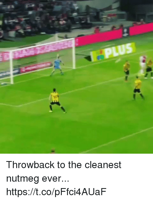 Soccer, Nutmeg, and Throwback: Throwback to the cleanest nutmeg ever... https://t.co/pFfci4AUaF