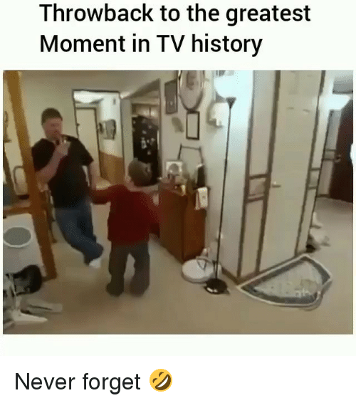 Memes, History, and Never: Throwback to the greatest  Moment in TV history Never forget 🤣