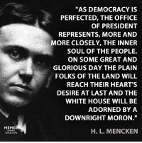As Democracy Is Perfected