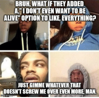 Bruh What If