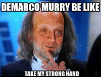 take my strong hand