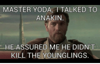 Kill The Younglings