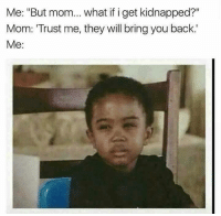 If I Get Kidnapped