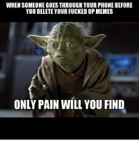 Goes Through Your Phone