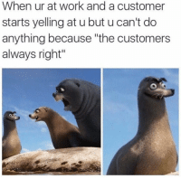 Customers Always Right