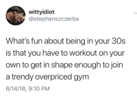 Have To Workout