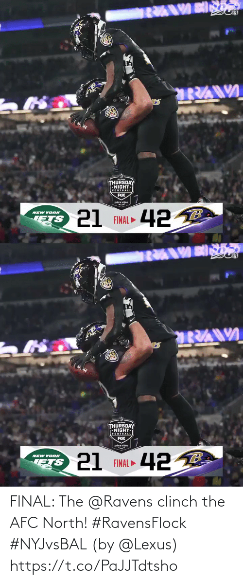york: THURSDAY  •NIGHT-  FOOTBALL  FOX  prime video  21 FINAL 42 B  NEW YORK   THURSDAY  NIGHT.  FOOTBALL  FOX  prime video  21 FINAL ►  NEW YORK  ETS FINAL: The @Ravens clinch the AFC North! #RavensFlock #NYJvsBAL  (by @Lexus) https://t.co/PaJJTdtsho