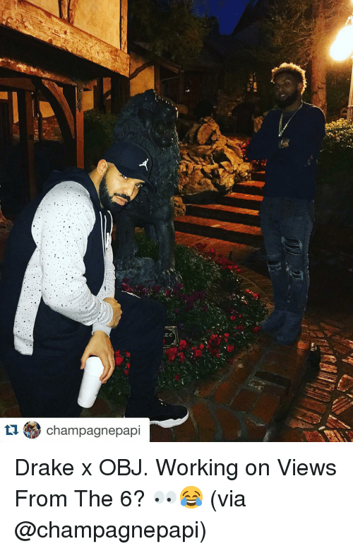 Drake, Sports, and Views From the 6: ti Champagnepapi Drake x OBJ. Working on Views From The 6? 👀😂 (via @champagnepapi)