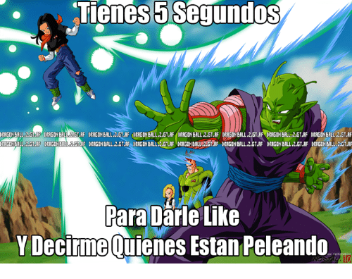Irs, Memes, and Dragon Ball Z: Tienes.5 Segundos  ERGO FILL 2 GT. F CERED Bure GT RF DRAGOH BALL ZISTAF DRAGON BALL Z GT AF DERGOH BALL ZGTAF IRRED BALL.2.5T AF DRAGON BALL 2 GTAF DRG BALL 2GTAF  T.RF  GO ERL.2 G RF) DRAGON G RE DRAGO B LL.2GT2 F DR G BALLS GT RE DERGO BALVE2/GT F DERED BALLLET IF DE GO BALL 2.5T IF DERGIN BALL LATER  여  ParaDane Like  Y Decirine ouienes Estan Peleando  IR  S.