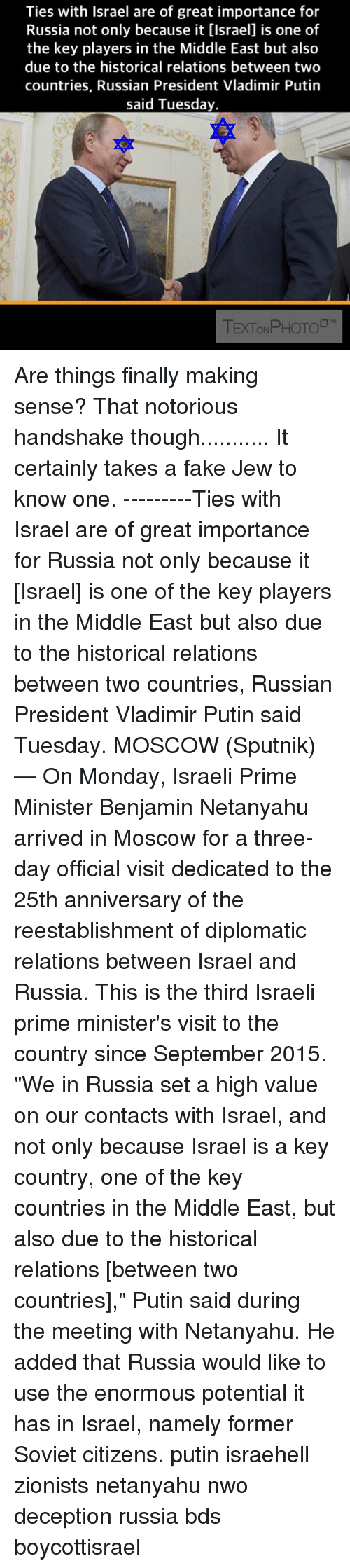 Ties With Israel Are of Great Importance for Russia ...